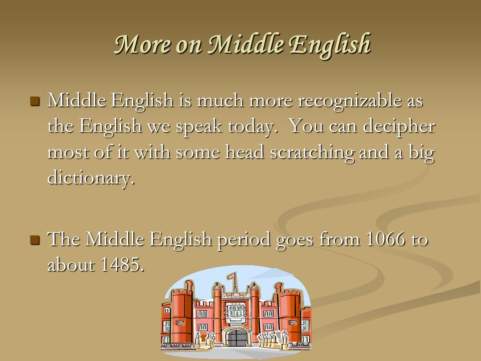 More on Middle English