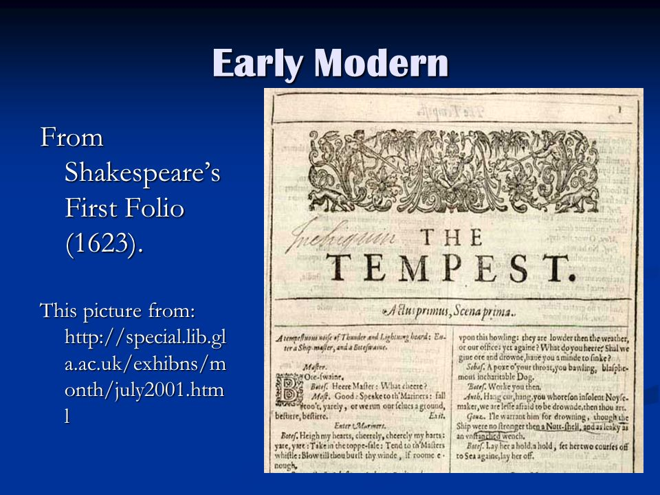 Early Modern From Shakespeare's First Folio (1623).