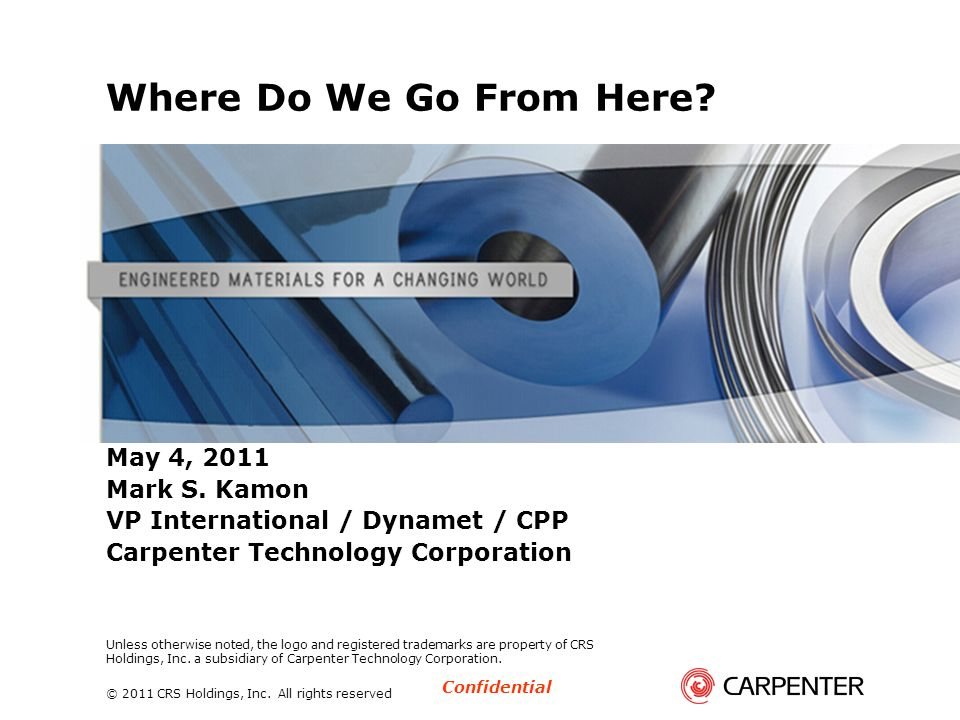 Where Do We Go From Here May 4, 2011 Mark S. Kamon