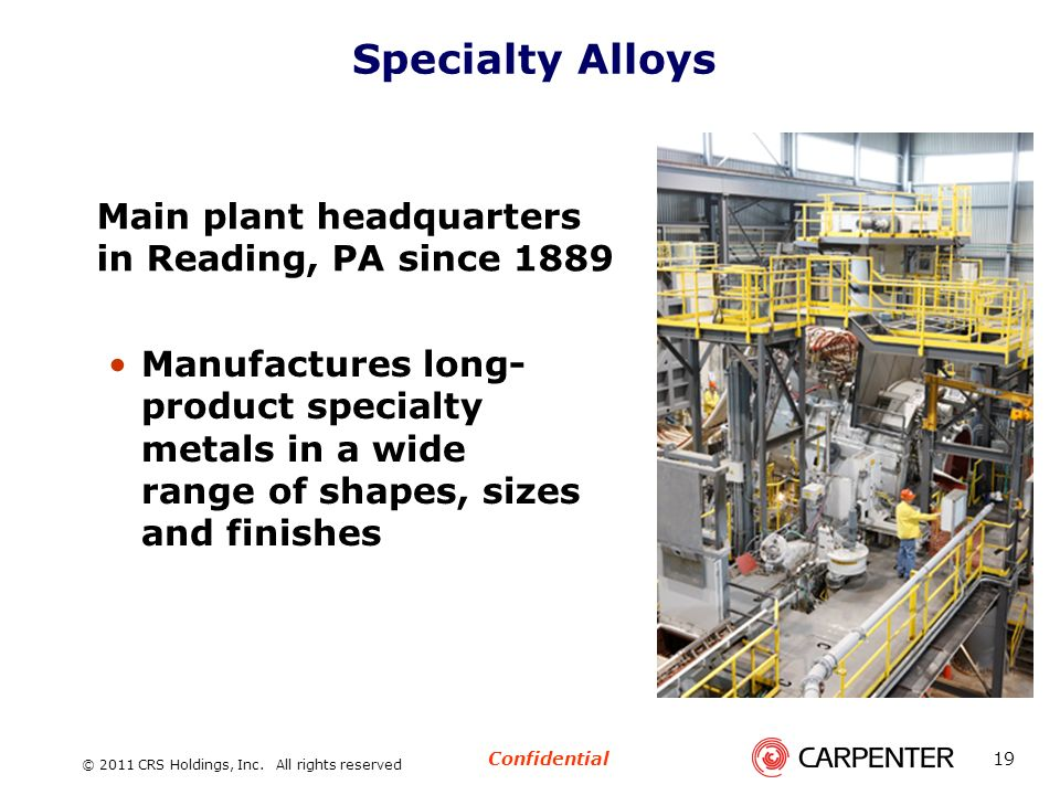 Specialty Alloys Main plant headquarters in Reading, PA since 1889