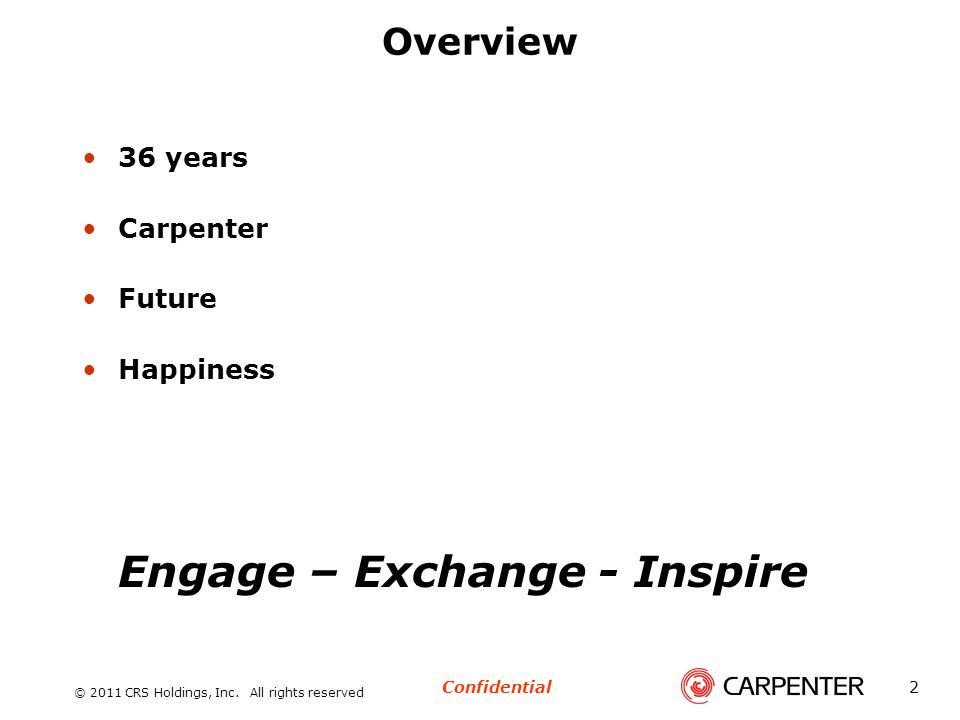 Overview 36 years Carpenter Future