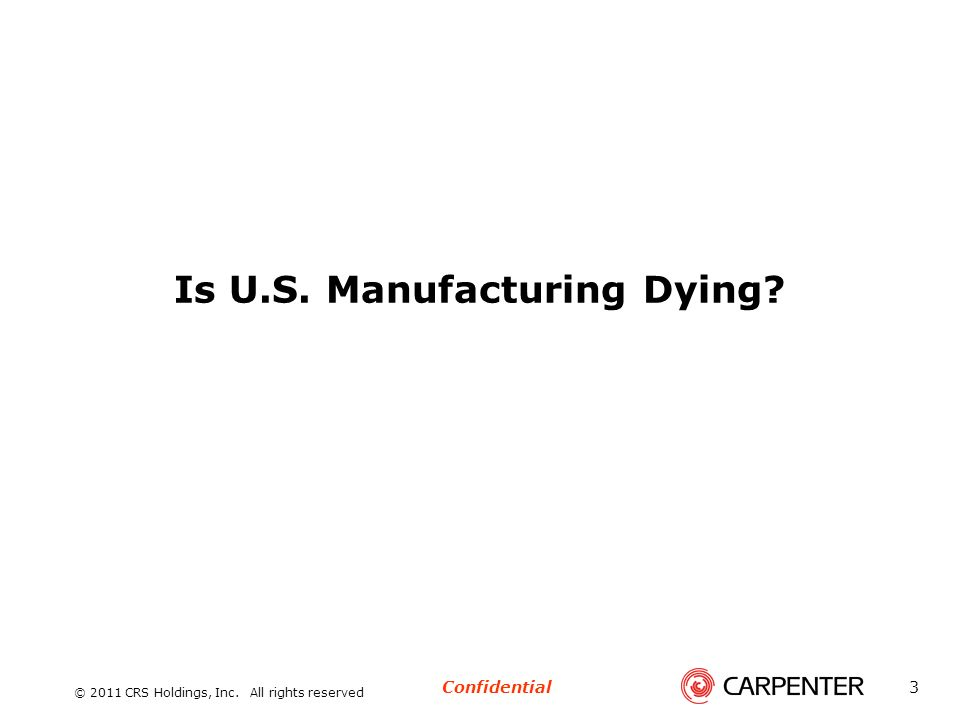 Is U.S. Manufacturing Dying