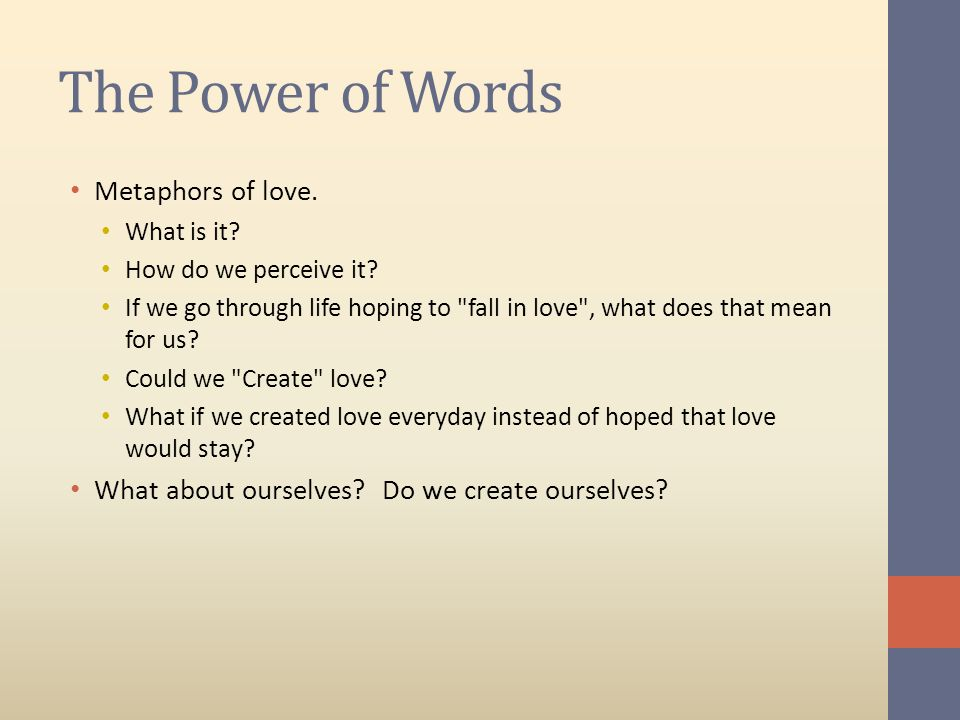 The Power of Words Metaphors of love.