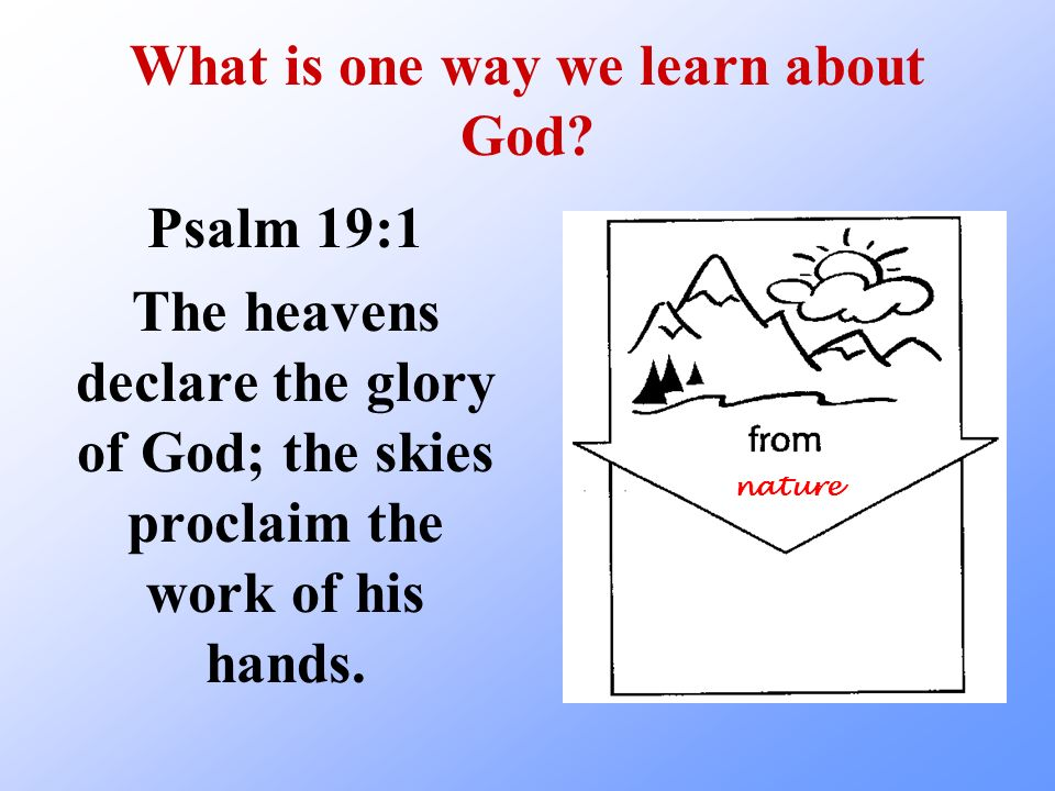 What is one way we learn about God