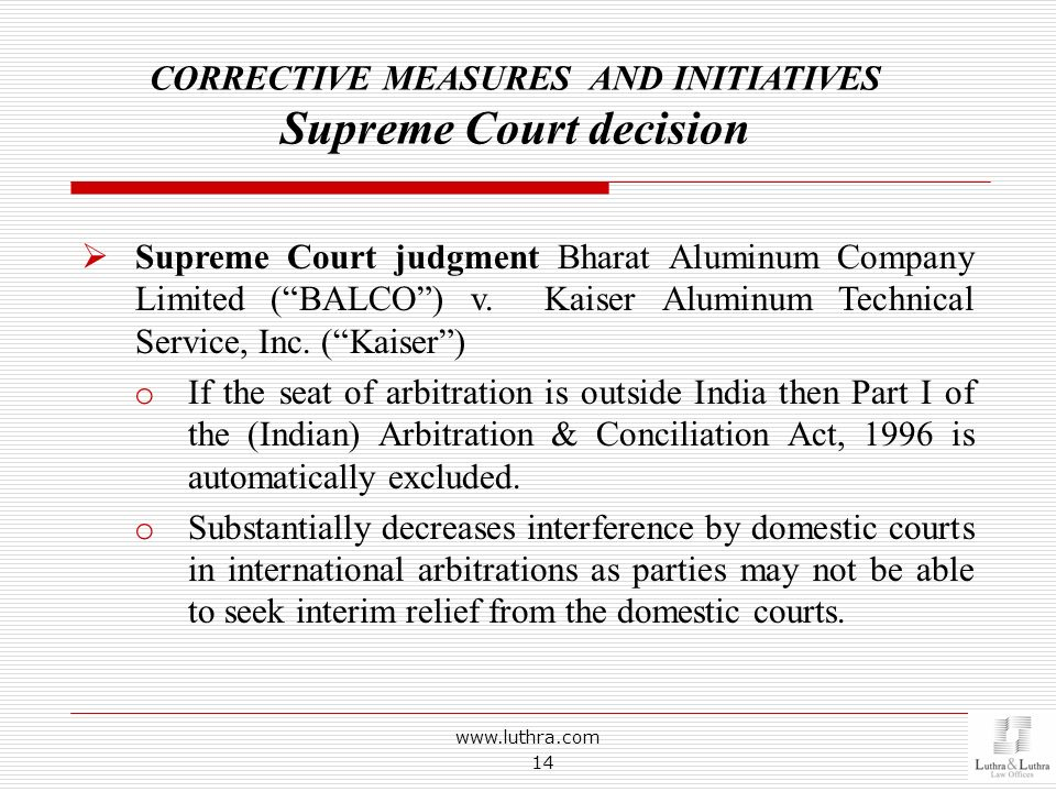 CORRECTIVE MEASURES AND INITIATIVES Supreme Court decision