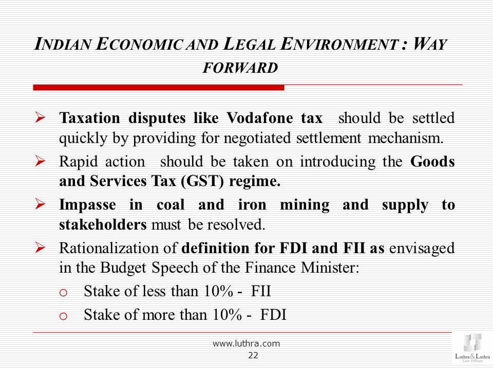 Indian Economic and Legal Environment : Way forward