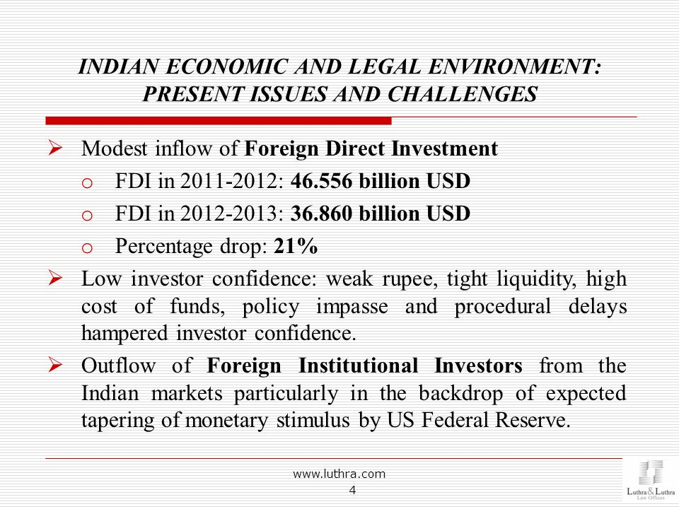 INDIAN ECONOMIC AND LEGAL ENVIRONMENT: PRESENT ISSUES AND CHALLENGES