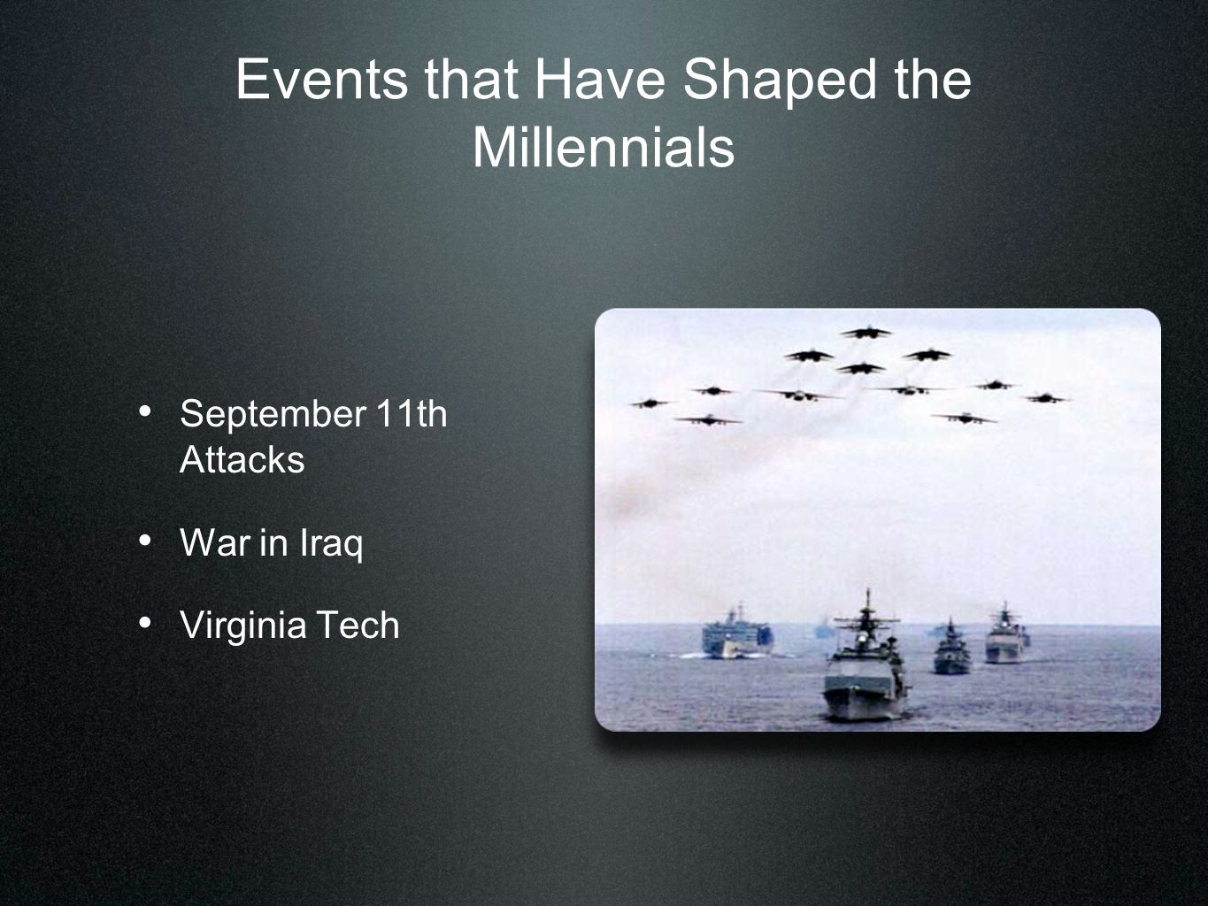 Events that Have Shaped the Millennials