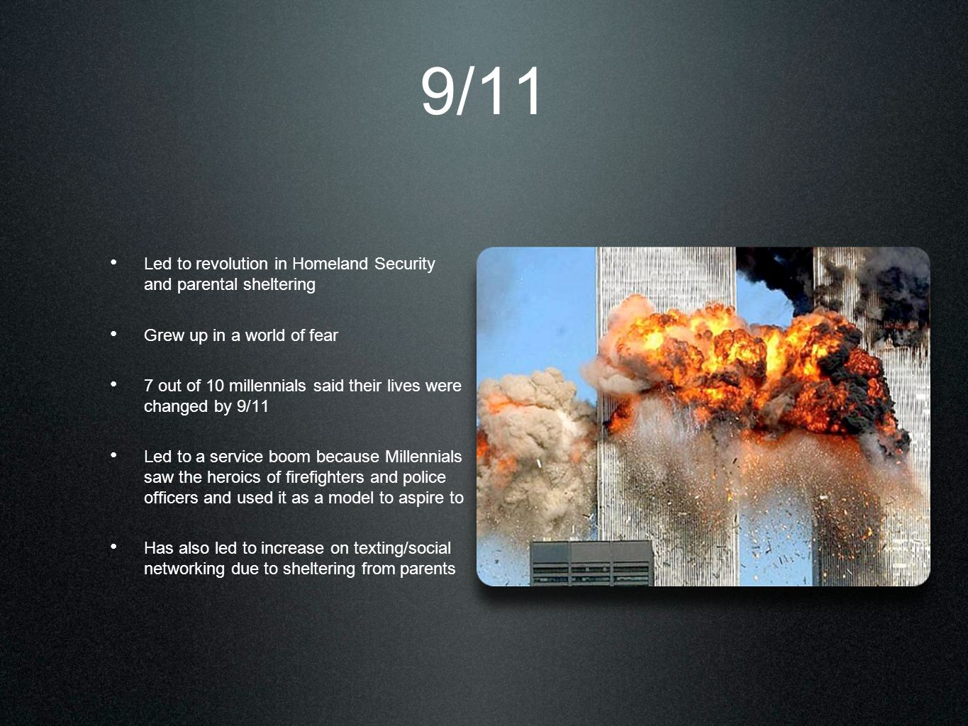 9/11 Led to revolution in Homeland Security and parental sheltering