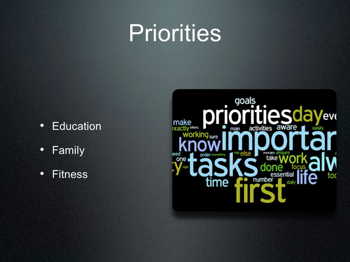 Priorities Education Family Fitness