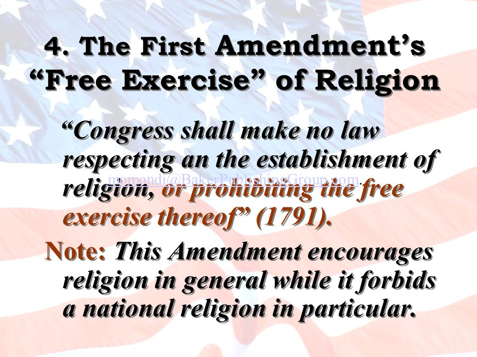 4. The First Amendment's Free Exercise of Religion