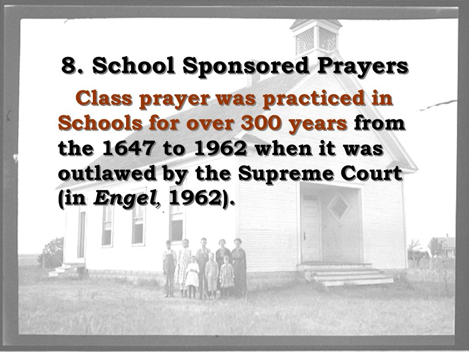 8. School Sponsored Prayers