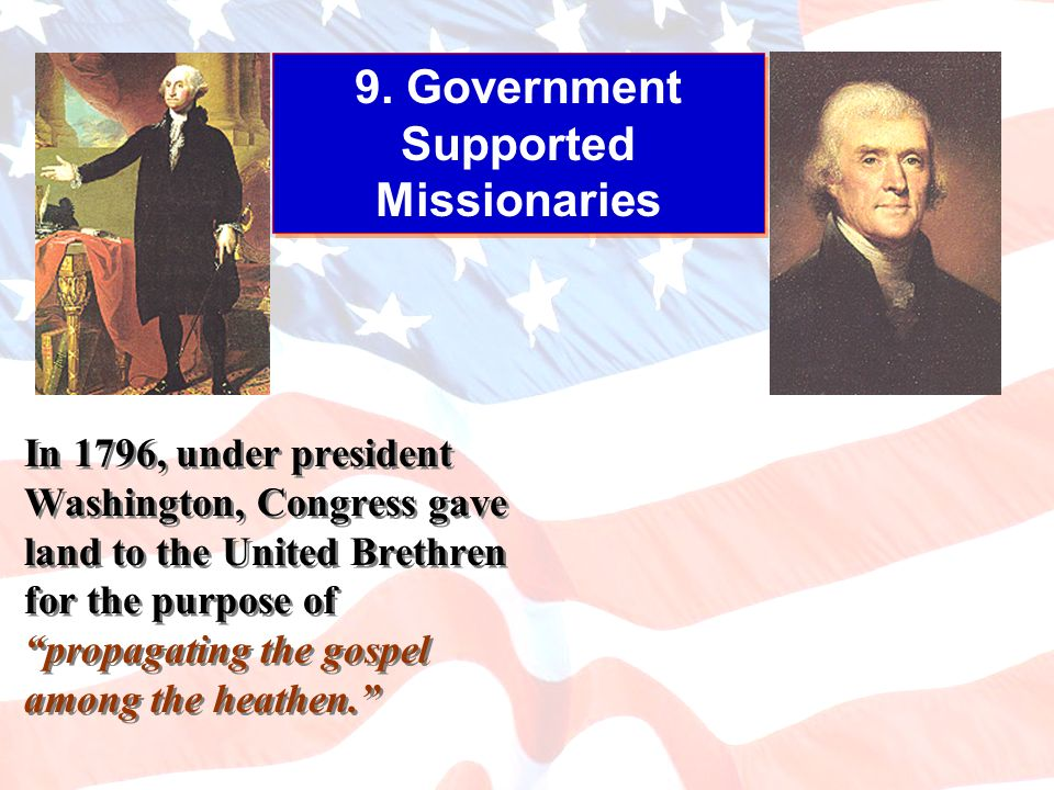 9. Government Supported Missionaries