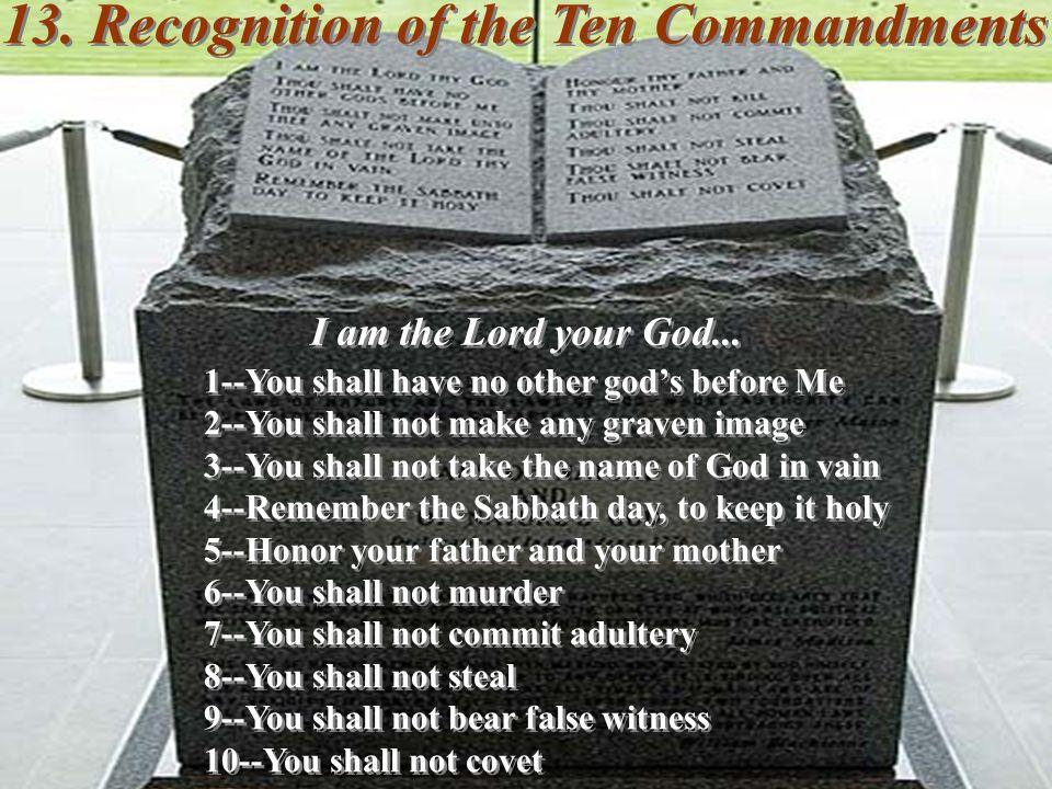 13. Recognition of the Ten Commandments
