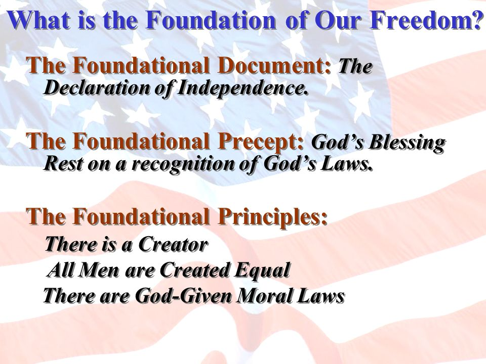 What is the Foundation of Our Freedom