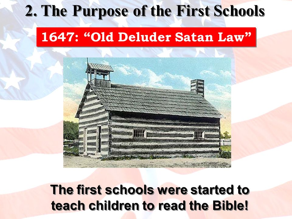 2. The Purpose of the First Schools