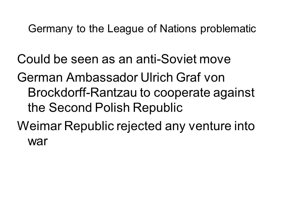 Germany to the League of Nations problematic