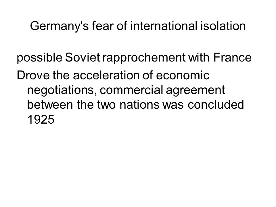 Germany s fear of international isolation