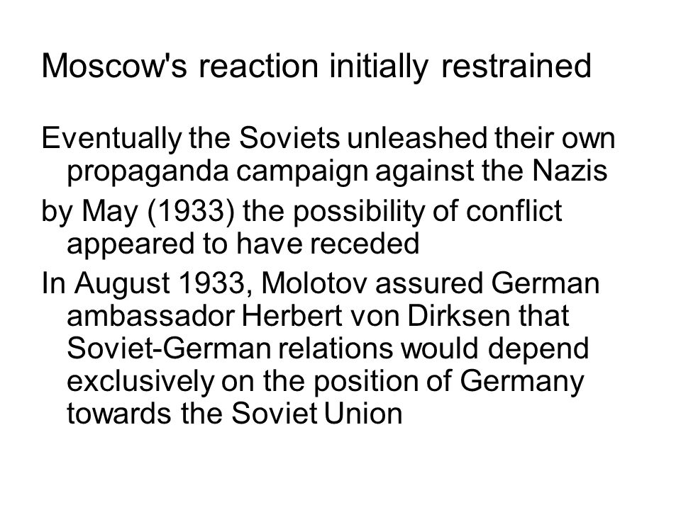 Moscow s reaction initially restrained