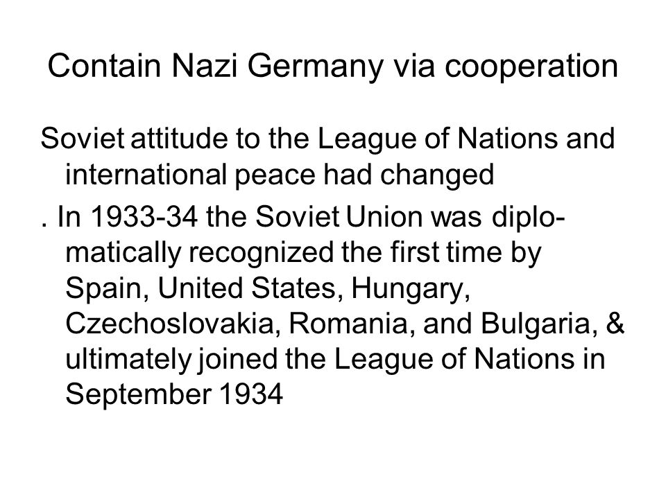 Contain Nazi Germany via cooperation