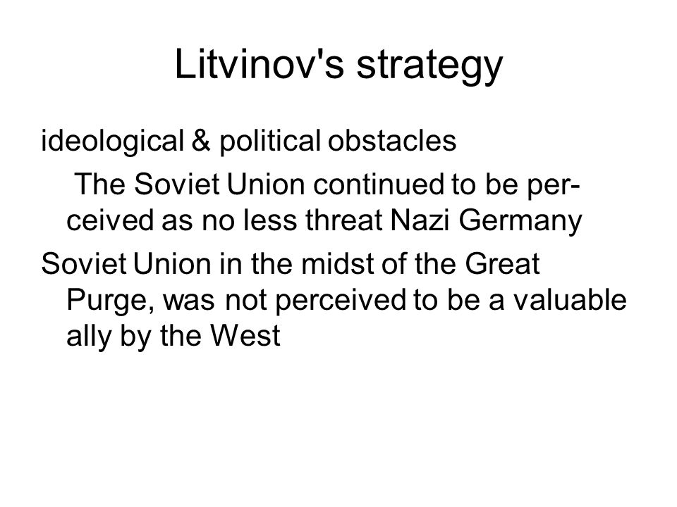 Litvinov s strategy ideological & political obstacles