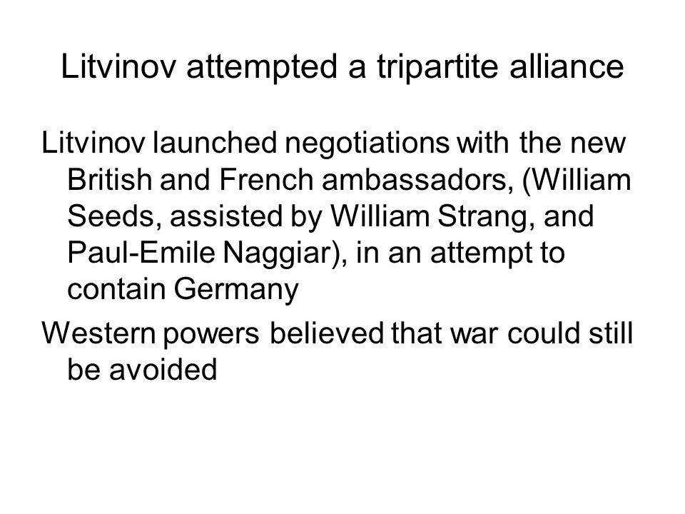 Litvinov attempted a tripartite alliance