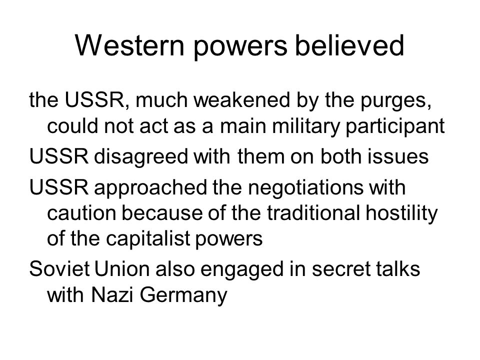 Western powers believed