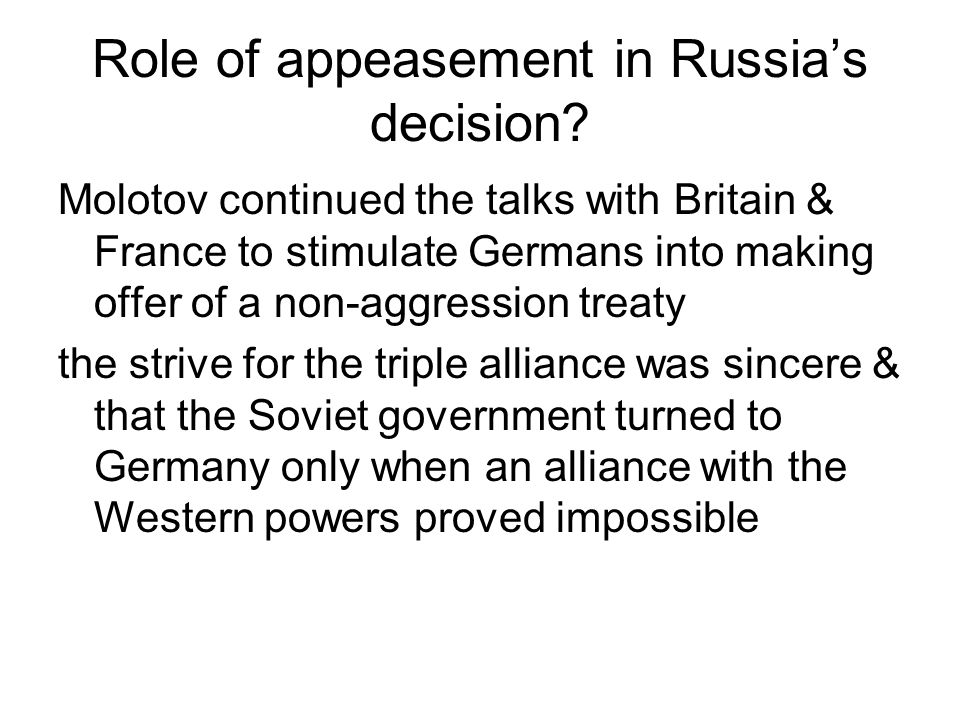 Role of appeasement in Russia's decision