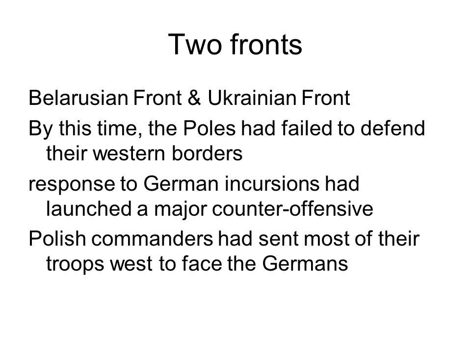 Two fronts Belarusian Front & Ukrainian Front