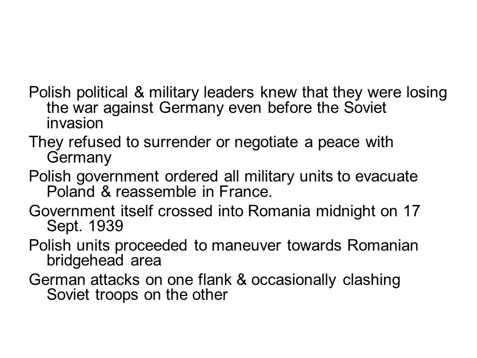 Polish political & military leaders knew that they were losing the war against Germany even before the Soviet invasion