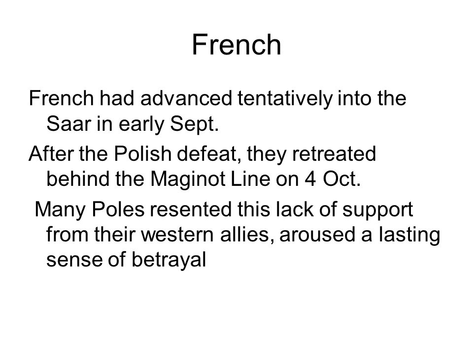 French French had advanced tentatively into the Saar in early Sept.