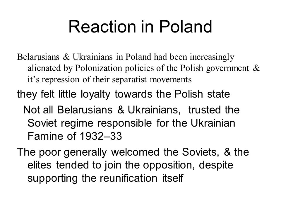 Reaction in Poland they felt little loyalty towards the Polish state