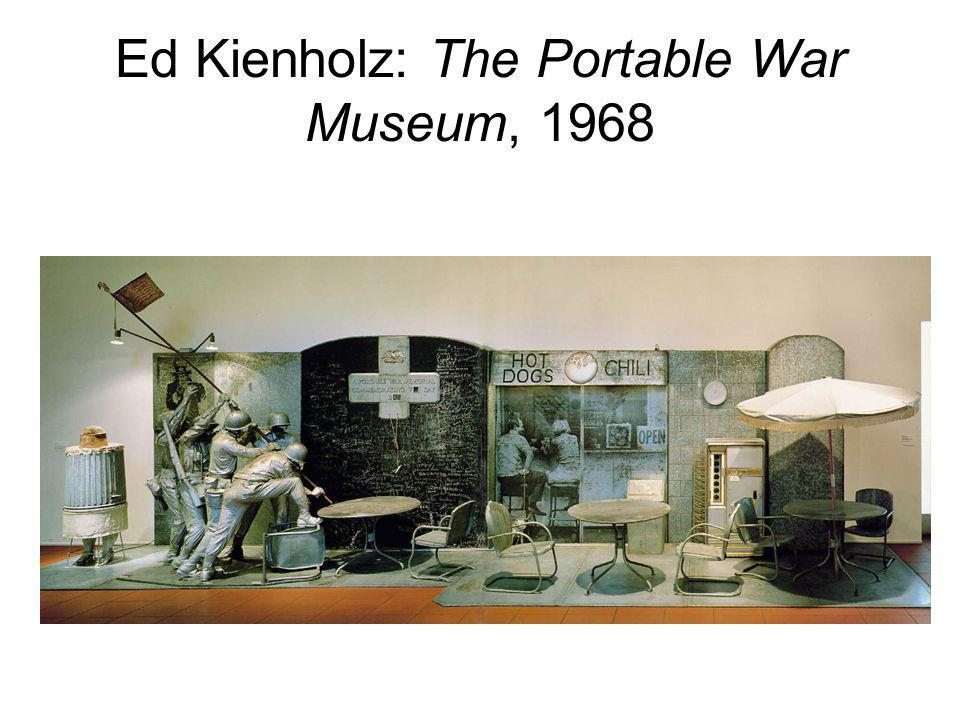 Ed Kienholz: The Portable War Museum, 1968