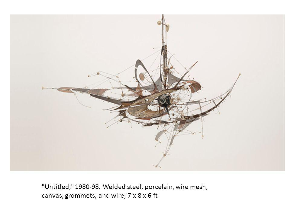 Untitled, 1980-98. Welded steel, porcelain, wire mesh, canvas, grommets, and wire, 7 x 8 x 6 ft
