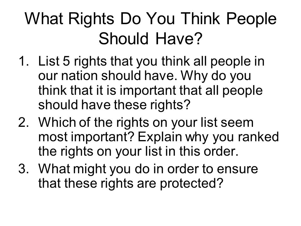 What Rights Do You Think People Should Have