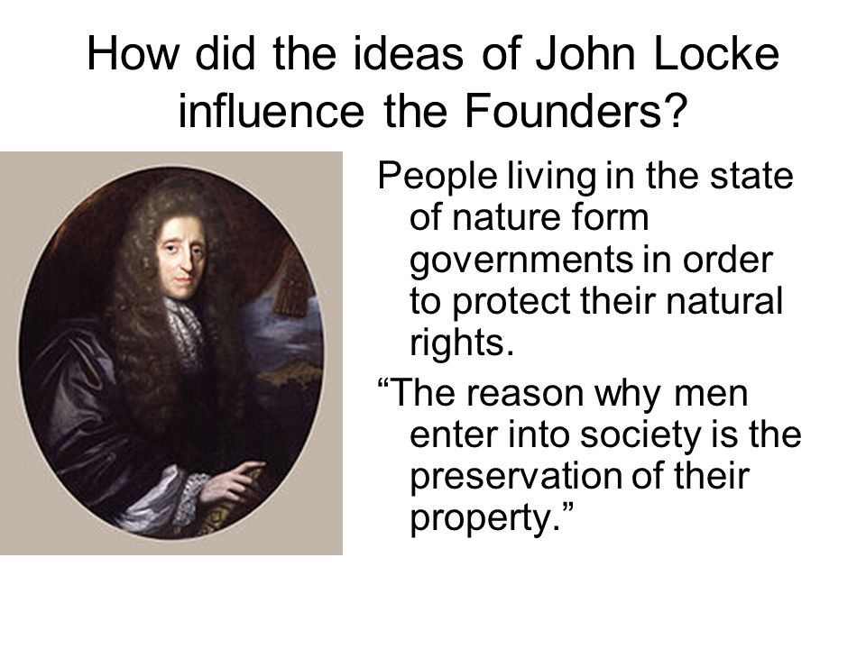 How did the ideas of John Locke influence the Founders