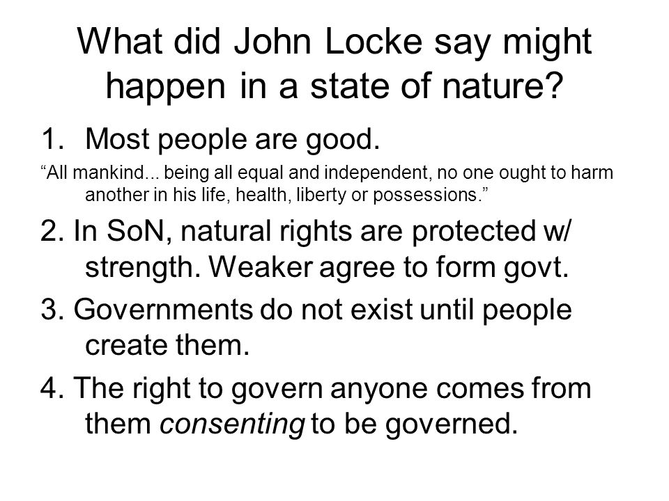 What did John Locke say might happen in a state of nature