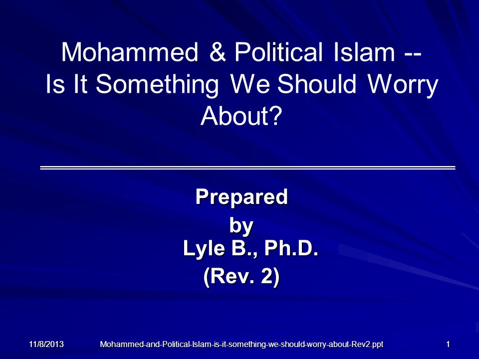 Mohammed & Political Islam -- Is It Something We Should Worry About