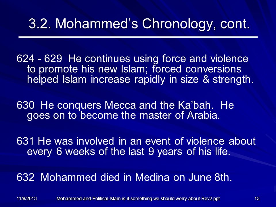 3.2. Mohammed's Chronology, cont.