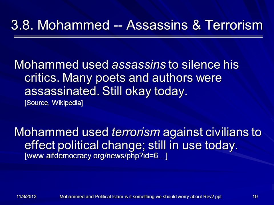 3.8. Mohammed -- Assassins & Terrorism