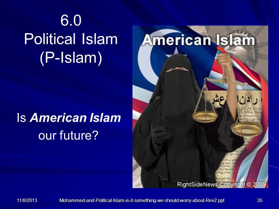 6.0 Political Islam (P-Islam)