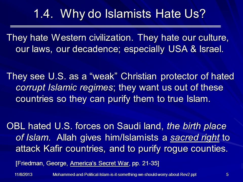 1.4. Why do Islamists Hate Us