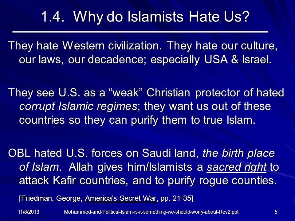 1.4. Why do Islamists Hate Us