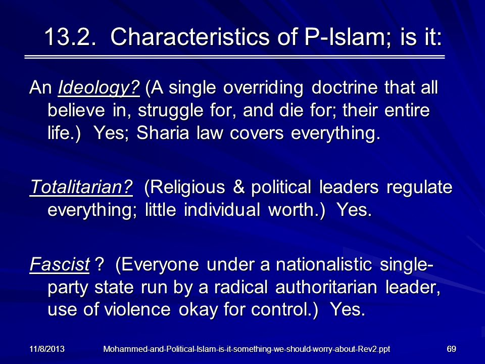 13.2. Characteristics of P-Islam; is it: