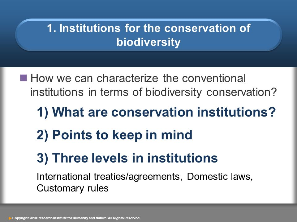 1. Institutions for the conservation of biodiversity