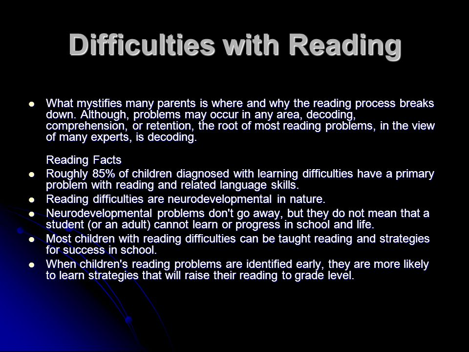 Difficulties with Reading