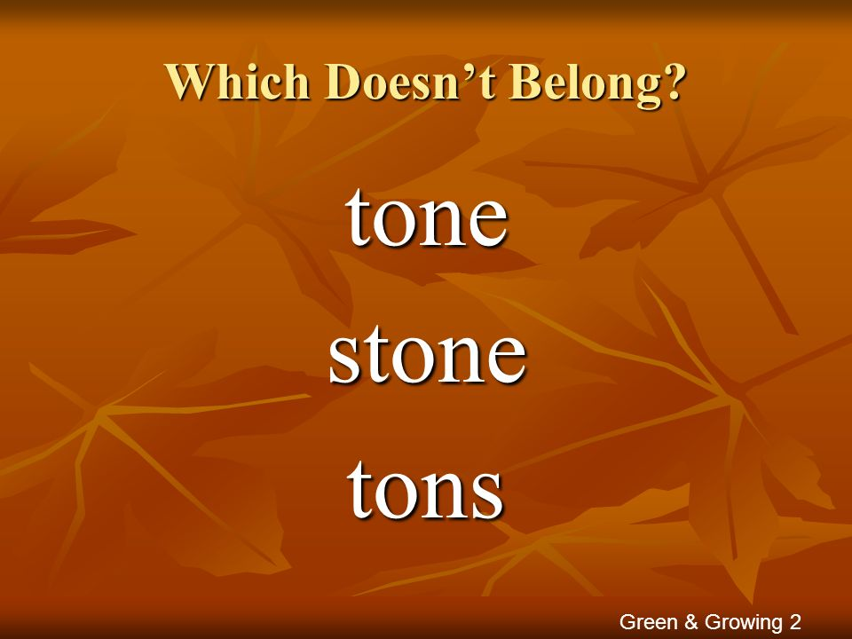 Which Doesn't Belong tone stone tons Green & Growing 2