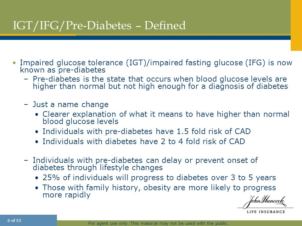 IGT/IFG/Pre-Diabetes – Defined