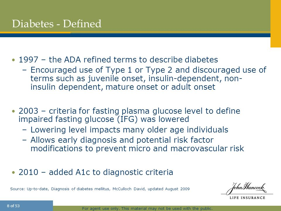 Diabetes - Defined 1997 – the ADA refined terms to describe diabetes