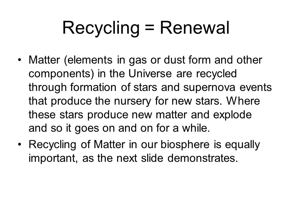 Recycling = Renewal